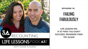 Ep 16: Failing forward on the Recounting Life Lessons Podcast